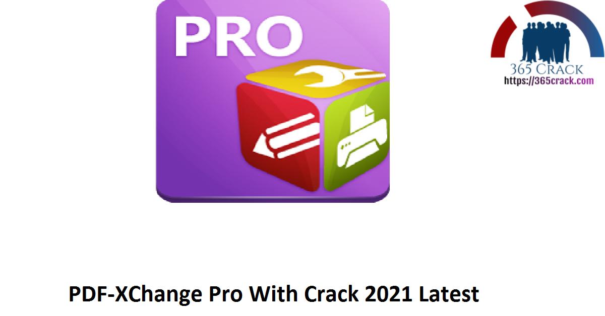 PDF-XChange Pro 9.0.351.0 With Crack {2021}