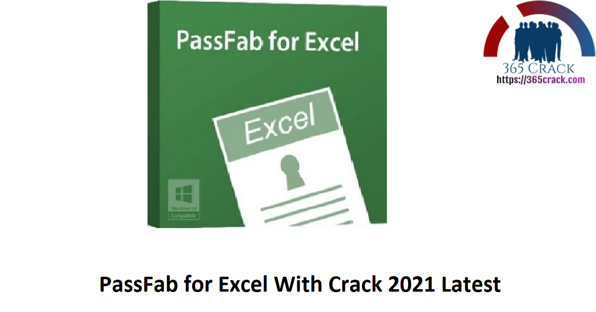 PassFab for Excel With Crack 2021 Latest