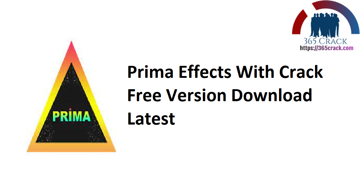 Prima Effects 1.0.2 With Crack Free {2021}