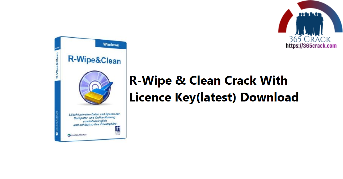 R-Wipe & Clean Crack With Licence Key(latest) Download