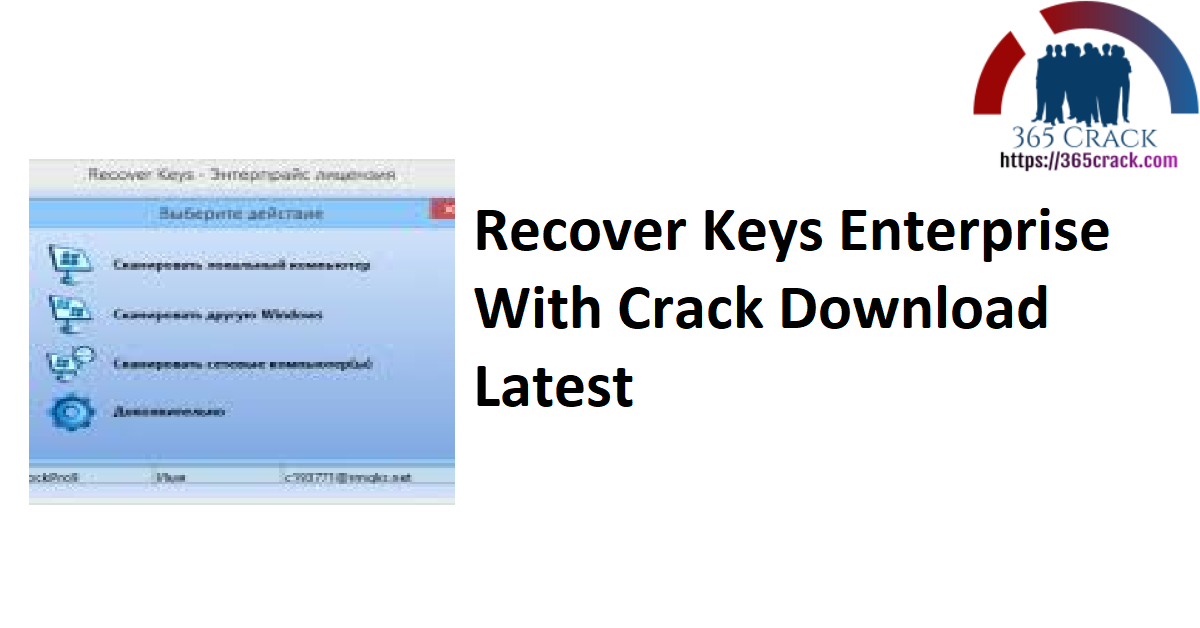 Recover Keys Enterprise With Crack Download Latest
