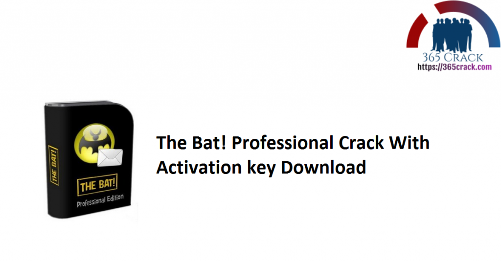 The Bat! Professional Crack With Activation key Download
