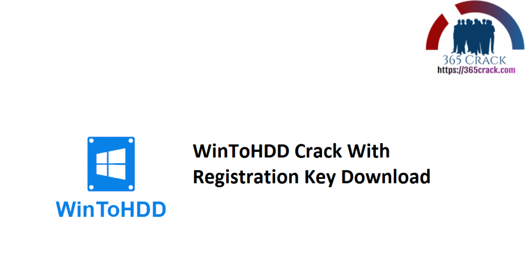 WinToHDD Crack With Registration Key Download