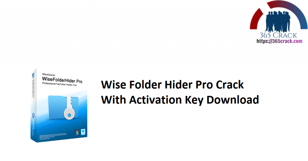 Wise Folder Hider Pro Crack With Activation Key Download