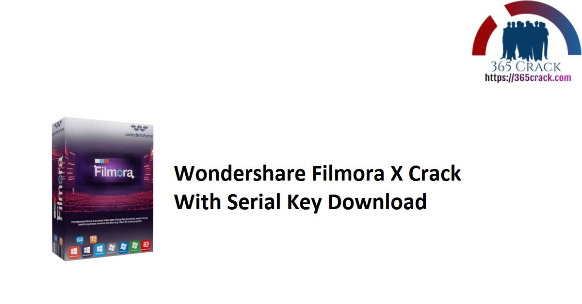 Wondershare Filmora X Crack With Serial Key Download