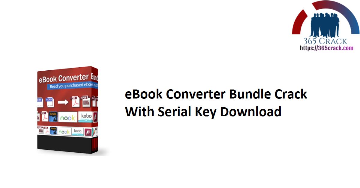 eBook Converter Bundle Crack With Serial Key Download