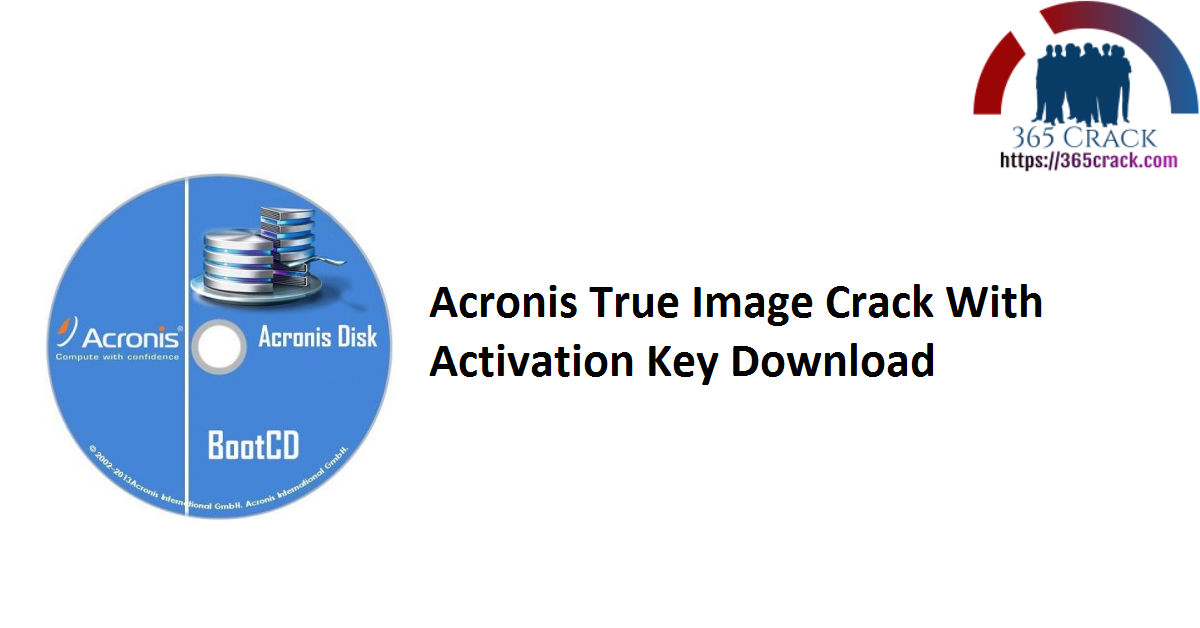 Acronis True Image Crack With Activation Key Download