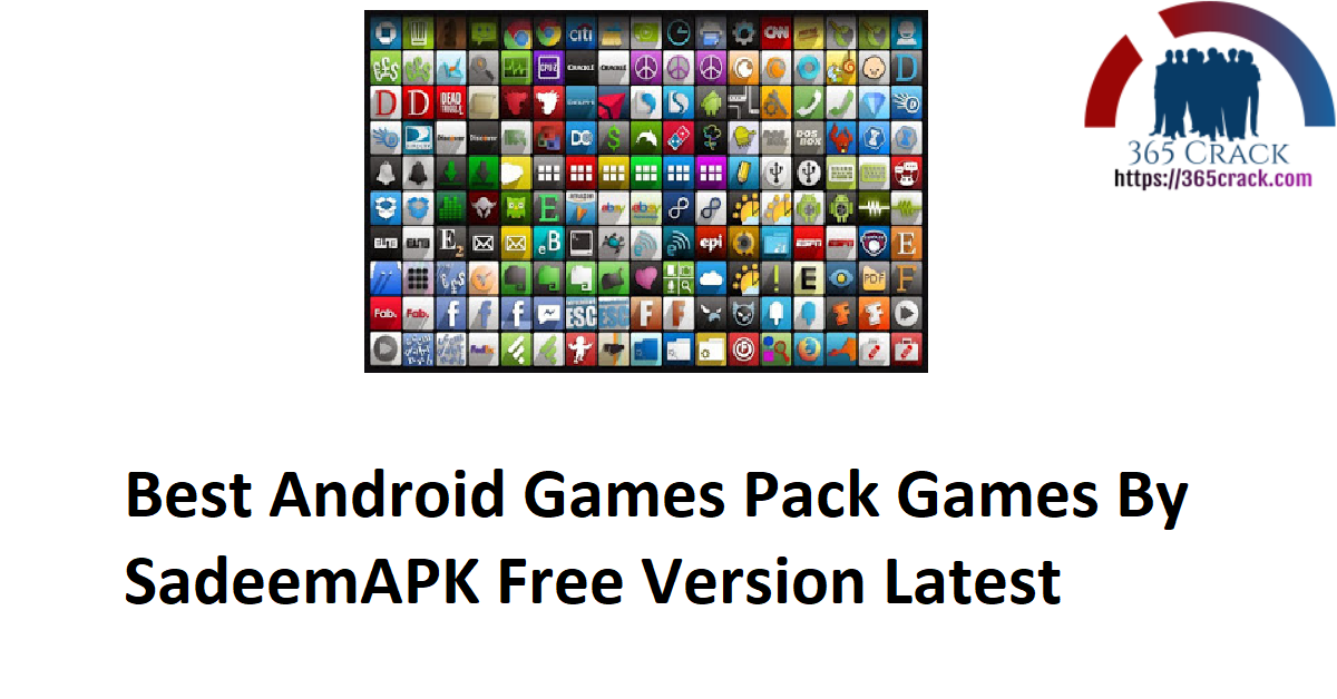 Best Android Games Pack Games By SadeemAPK Free Version Latest