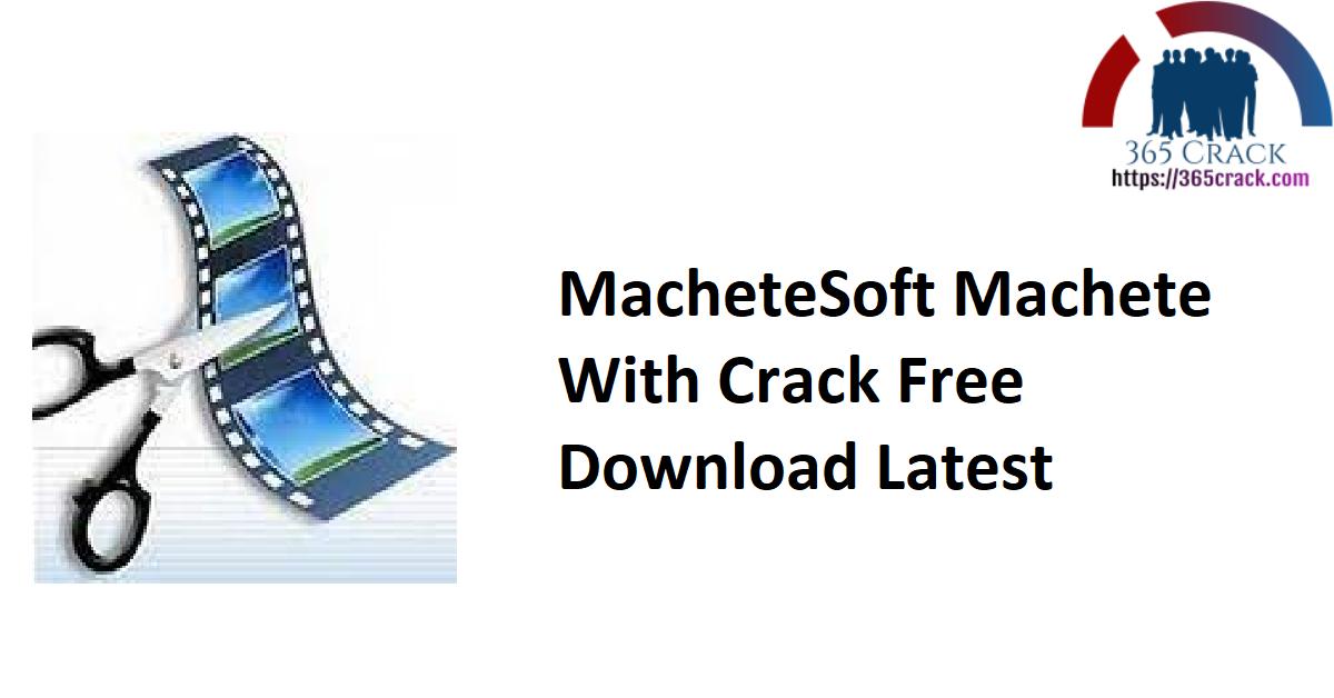 MacheteSoft Machete With Crack Free Download Latest