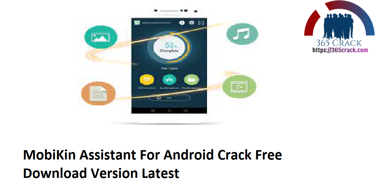 MobiKin Assistant For Android 3.12.11 Crack Free Download Version 2021 {Latest}