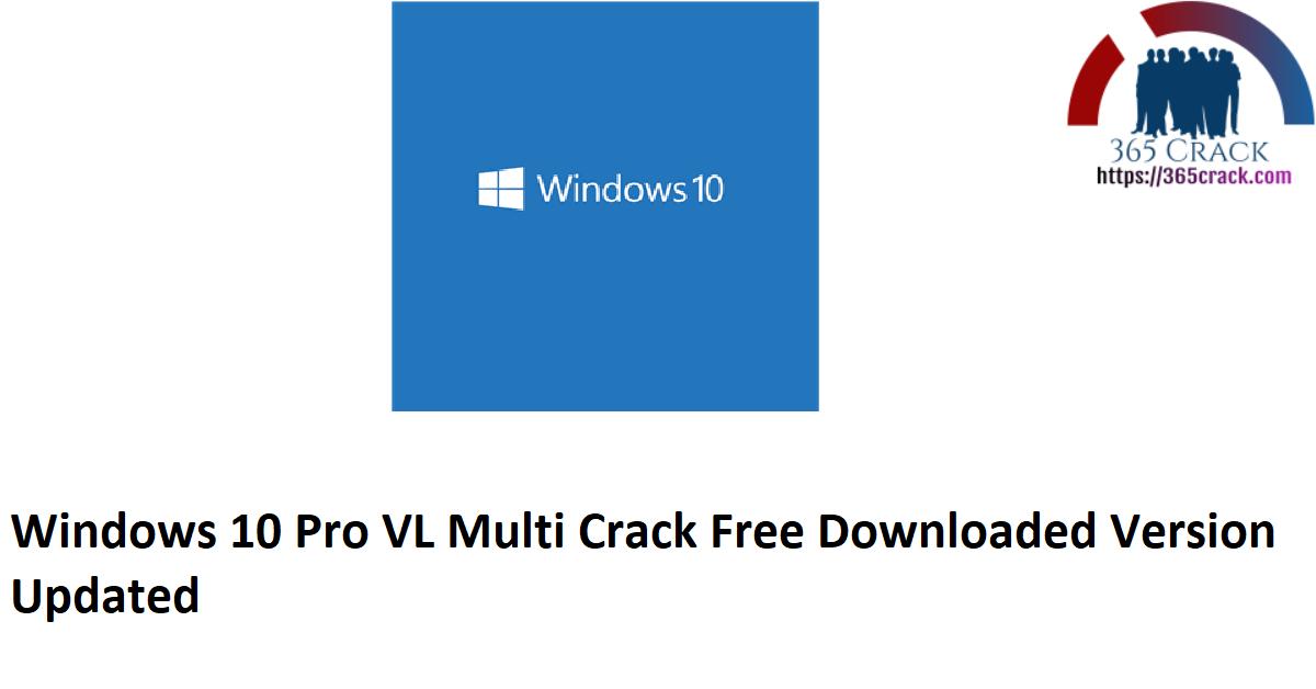 Windows 10 Pro VL x86 Multi 17 Download {2021}